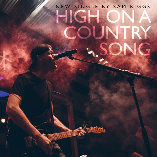 Getting high country song